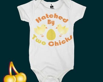 Hatched By Two Chicks Bodysuit/Romper/Onesie/T-shirt