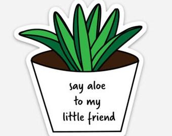 Say Aloe Laptop Sticker