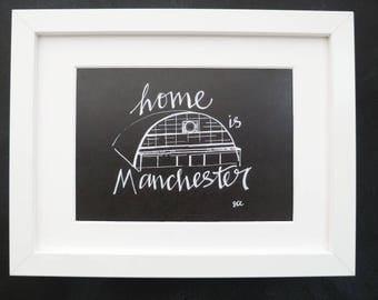 Home is Manchester GMEX original print,  Manchester Art, Manchester Print