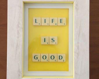 Scrabble letter frame - LIFE IS GOOD