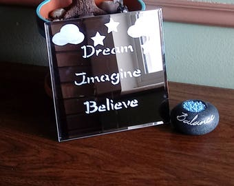 Dream, Imagine and Believe Etched Mirror
