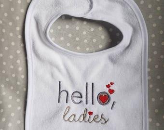 Hello ladies baby bib