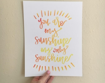 You are my sunshine color-mixed print