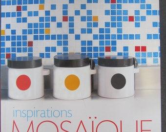 """Livre """"INSPIRATION MOSAIQUE"""" - 50 modèles originaux pour la maison"""