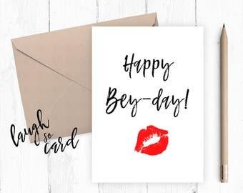 Birthday card, Funny birthday card, Greeting card,Friends birthday, humour birthday card:Happy Bey-day
