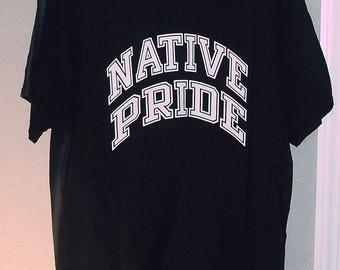 Native American Native Pride T-Shirt ( XL )