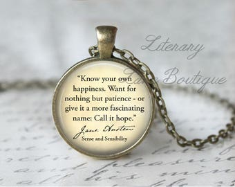 Jane Austen, 'Know Your Own Happiness', Sense and Sensibility Quote Necklace or Keyring, Keychain.