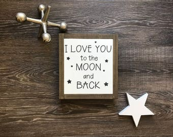 I love you to the moon and back, I love you to the moon and back sign, I love you sign, wood signs, wood signs sayings, wood sign home decor