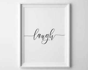 Laugh Handwriting Printable Art, Typography, 8x10, 4:5 Ratio, Modern Wall Art, Instant Download, Digital Print