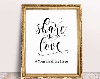 Share The Love, Wedding Signs, Wedding Quotes, Wedding Hashtag Sign, Personalized Hashtag Sign, Share The Love Sign, Wedding Quote Sign