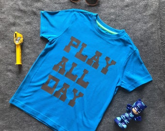 Kids 'play all day's Tee