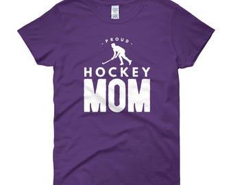 Proud Hockey Mom Women's Short Sleeve T-Shirt