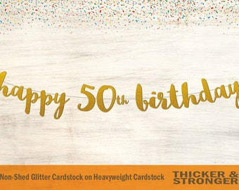 Happy 50th Birthday Banner, Script Font - 50th Birthday Party, Happy Birthday, 50th Birthday Banner, Party Decoration