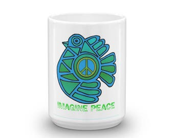 Imagine Peace  Dove Mug made in the USA