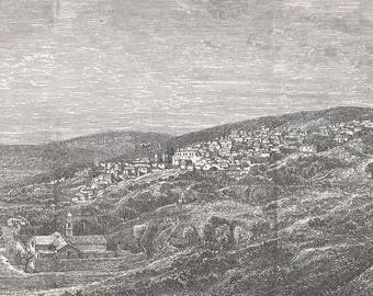 Nazareth, Palestine 1885 - Old Antique Vintage Engraving Art Print - Landscape, Hills, Town, Buildings, Houses, Pitched, Roof, Trees, Grass