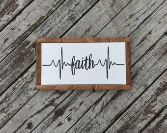 Faith heartbeat -- wood sign