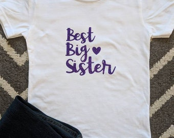 Best Big Sister Shirt/Big Sister Shirt