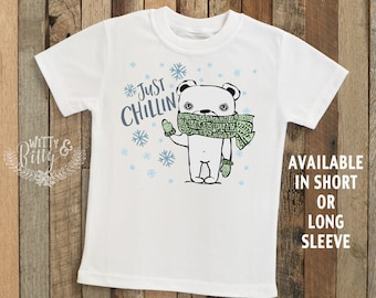 Just Chillin' Polar Bear Kids Shirt, Winter Kids Shirt, Funny Kids Shirt, Cute Kids Shirt, Boho Kids Tee, Funny Tee - T252J