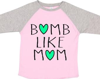 Bomb like mom