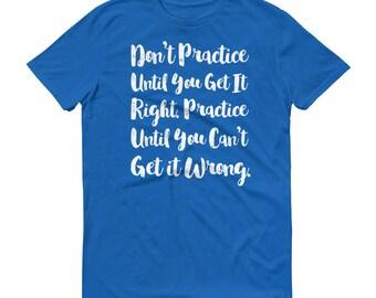 Color Guard Practice T-Shirt, ColorGuard Shirt, Color Guard Gift, Practice Perfect Motivation, Color Guard Inspiration Tee Shirt