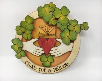 """Cead Mile Failte """"Hundred Thousand Welcomes"""""""