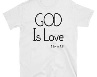 God Is Love - White Unisex T-Shirt