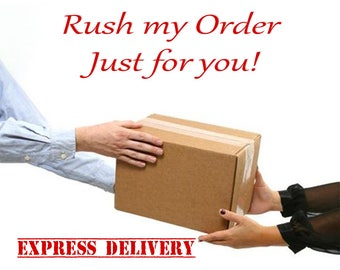 Rush my order - Express delivery - Rush Processing PLUS Express Shipping Fast delivery United States, Canada, Australia, Europe