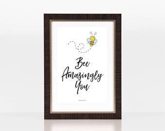 Wall Art - Bee Art Print with Quote | Digital Download | Punny Quote | Printable | Instant Download