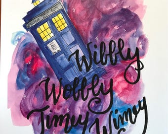 Dr. Who Print: Wibbly Wobbly