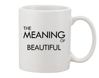Valentines Day MUG Gift for her Meaning of Beautiful Mug gift typography black text mug  love mug for her sweet gift lovers gift mug Gift