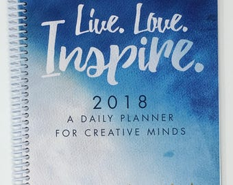 Live, Love, Inspire 2018 Daily Planner (Softcover, Spiral Bound)