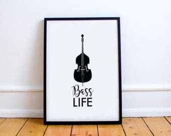 Printable Wall Art/Music Print/Printable Quote/Prints/Poster/Instant Download/Bass/Music/String Instrument/Wall Decor