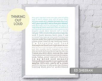 Thinking Out Loud Print, Song Lyrics Print Ed Sheeran, Digital Download, Paper Anniversary, Music Poster, Wall Art, Boyfriend Gift, Groom