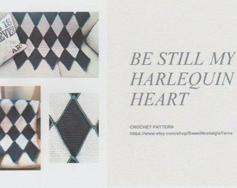 Pattern Only ** Be Still My Harlequin Heart
