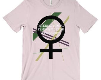 Intersectional Feminism Is For Everybody T-Shirt - Feminist Shirt- Pink