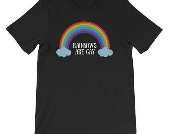 Rainbows Are Gay Mens, Womens T-shirt
