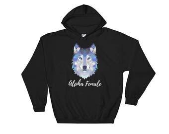 Alpha Female Wolf Hooded Sweatshirt