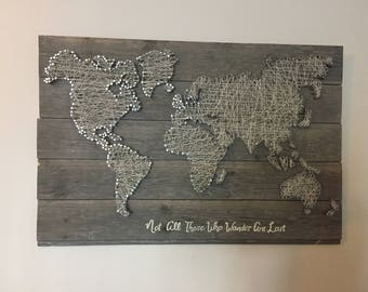 String art world map Not all those who wander are lost