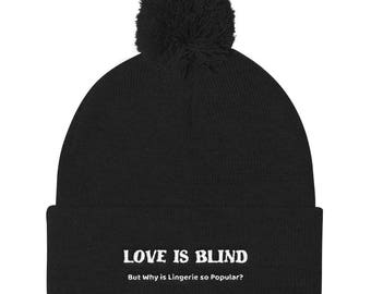 Love is blind Pom Pom Knit Cap