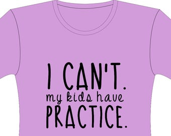 Kids have practice shirt