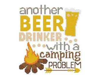 Another Beer Drinker With A Camping Problem Counted Cross Stitch PDF Pattern