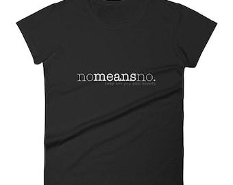 No Means No (W&B) (Shirt)