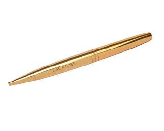 Like a Boss Gold Pen