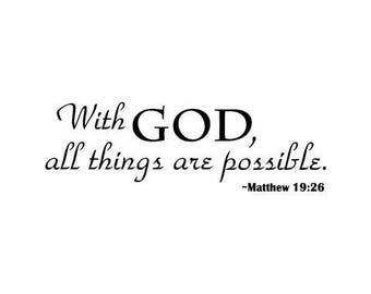 With God All Things Are Possible Vinyl Art Mural