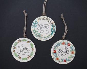 Hope, Faith & Love Ornaments