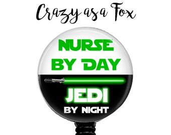 "Star Wars ""Nurse by Day Jedi by Night"" Retractable Badge Holder, Badge Reel, Lanyard, Stethoscope ID Tag, Nurse RN Gift"