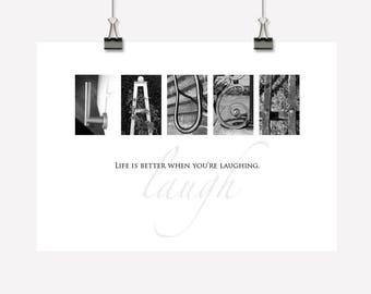 Laugh - Inspirational Wall Art/Decor Gift - Downloadable/Printable PDF