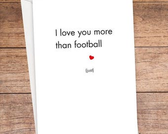I Love You More Than Football Card