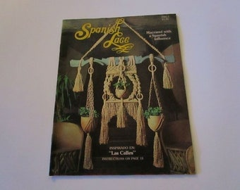 Spanish Lace-Macrame with a Spanish Influence by Pat Brown-Vintage 1976 Macrame' Instruction Booklet