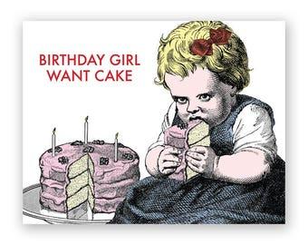 Birthday Girl Want Cake Card